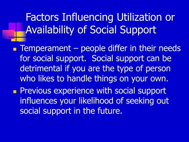 Factors Influencing Utilization or Availability of Social Support
