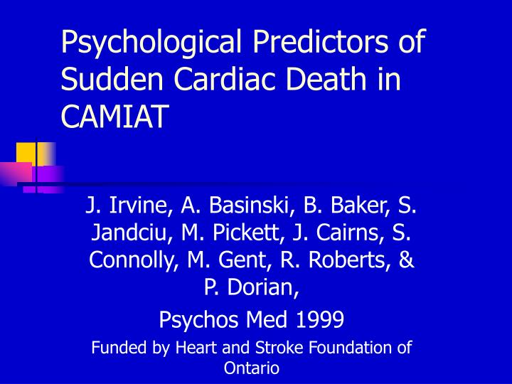 Psychological Predictors of Sudden Cardiac Death in CAMIAT