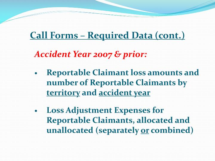 Call Forms – Required Data (cont.)