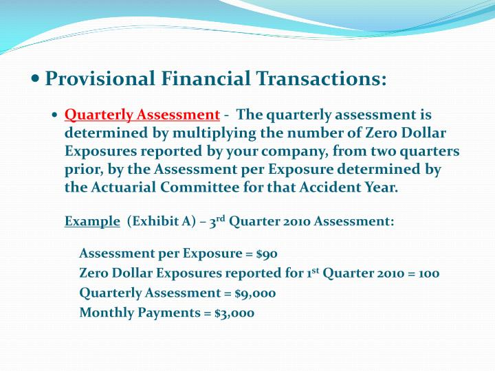 Provisional Financial Transactions: