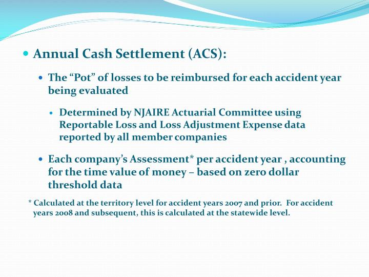 Annual Cash Settlement (ACS):