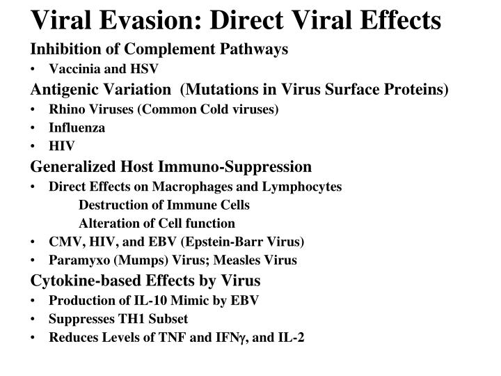 Viral Evasion: Direct Viral Effects