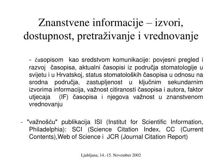 Znanstvene informacije – izvori, dostupnost, pretraživanje i vrednovanje