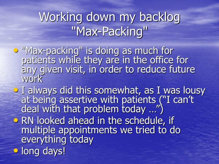 Working down my backlog