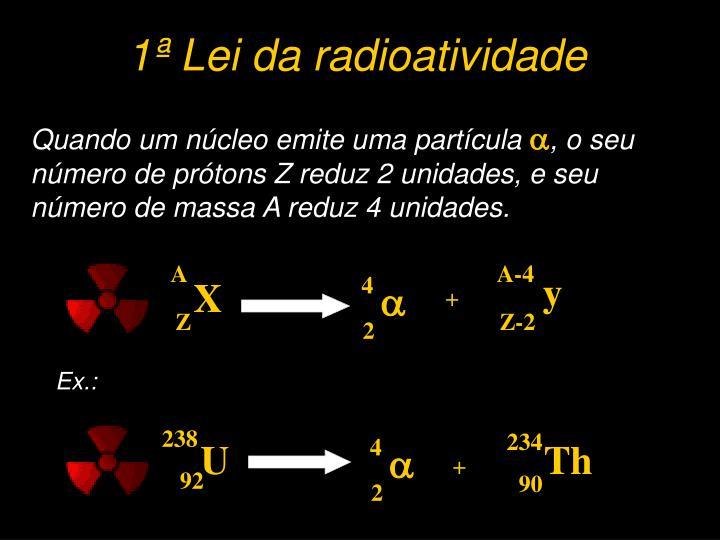 1ª Lei da radioatividade