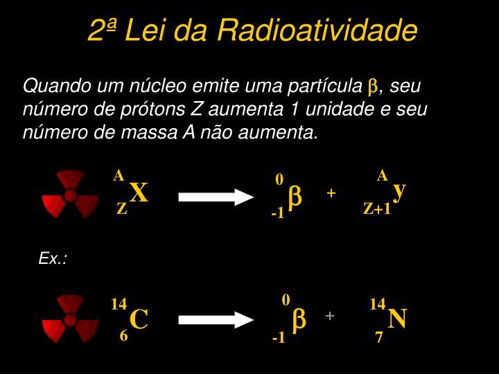 2ª Lei da Radioatividade