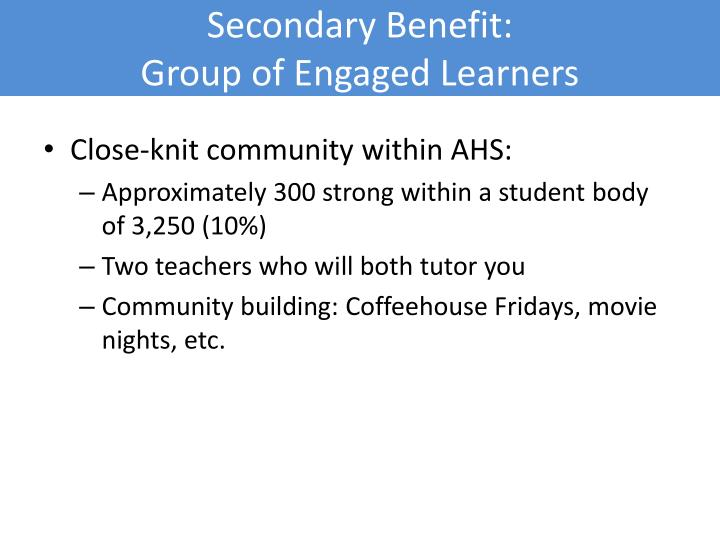 Secondary Benefit: