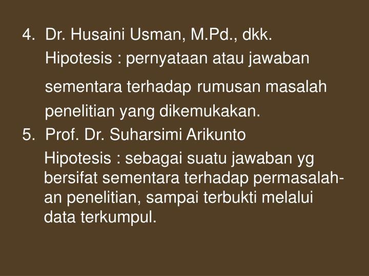 4.  Dr. Husaini Usman, M.Pd., dkk.