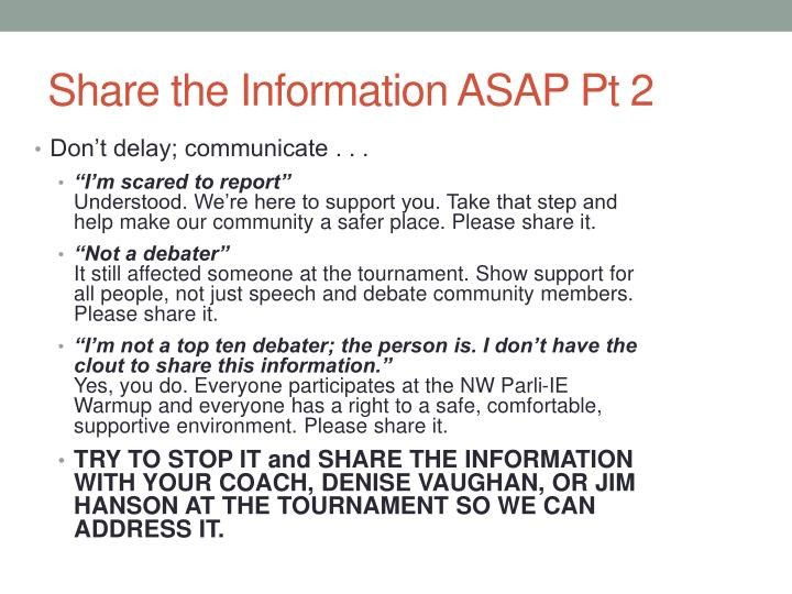 Share the Information ASAP Pt 2