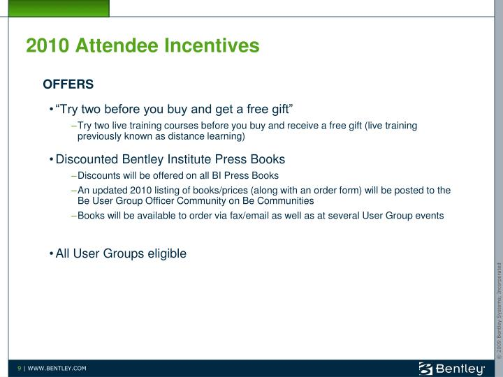 2010 Attendee Incentives