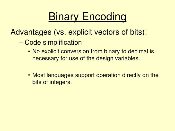 Binary Encoding