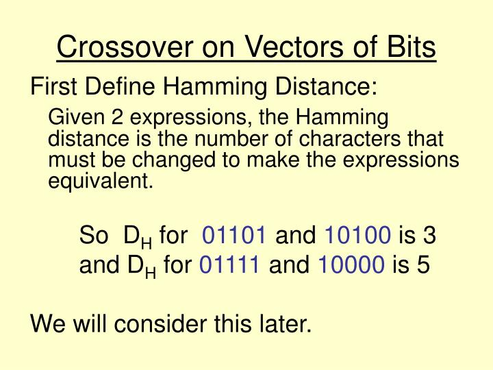 Crossover on Vectors of Bits