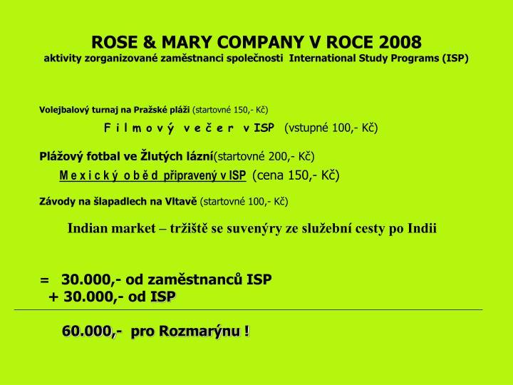 ROSE & MARY COMPANY V ROCE 2008