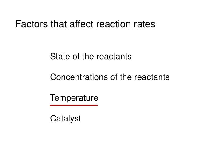 Factors that affect reaction rates