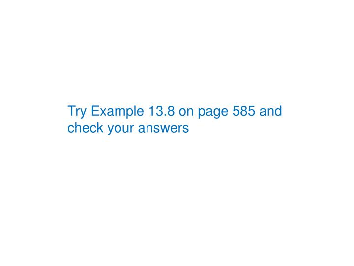 Try Example 13.8 on page 585 and