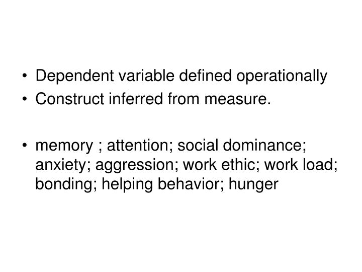 Dependent variable defined operationally
