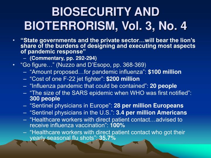 BIOSECURITY AND BIOTERRORISM, Vol. 3, No. 4