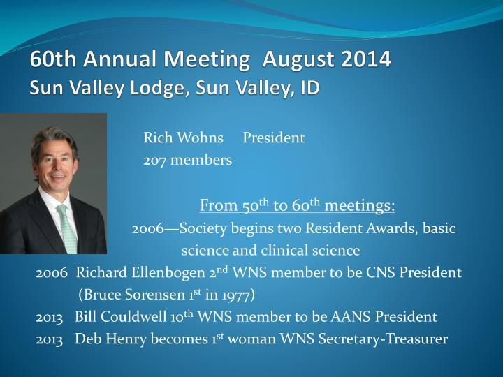 60th Annual Meeting  August 2014