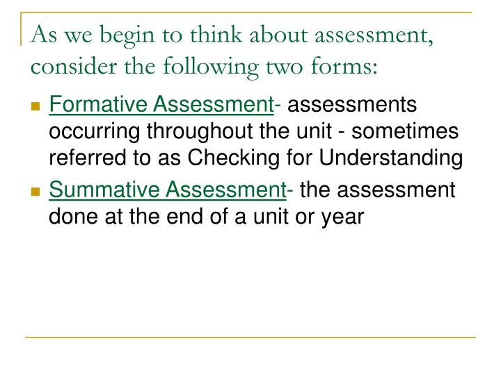 As we begin to think about assessment, consider the following two forms: