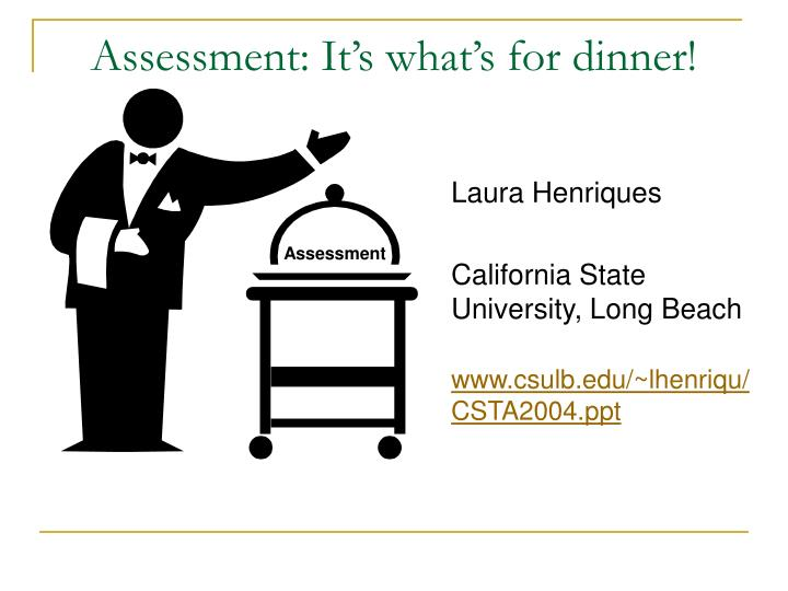 Assessment it s what s for dinner
