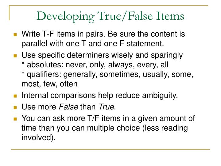 Developing True/False Items