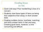 grading issues so far