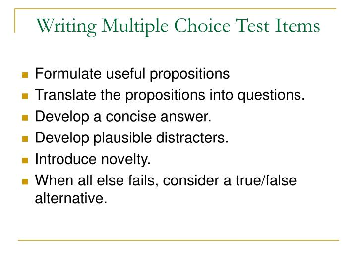 Writing Multiple Choice Test Items