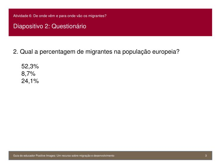 Atividade 6: De onde vêm e para onde vão os migrantes?