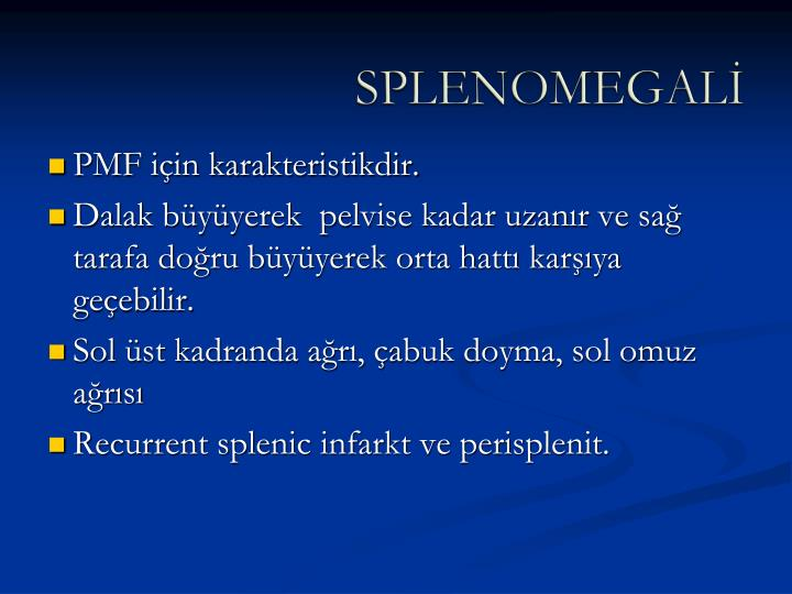 SPLENOMEGALİ