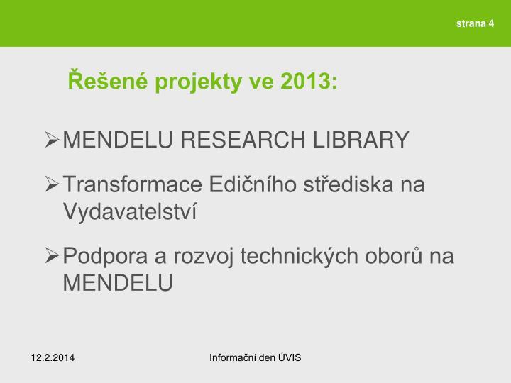Řešené projekty ve 2013: