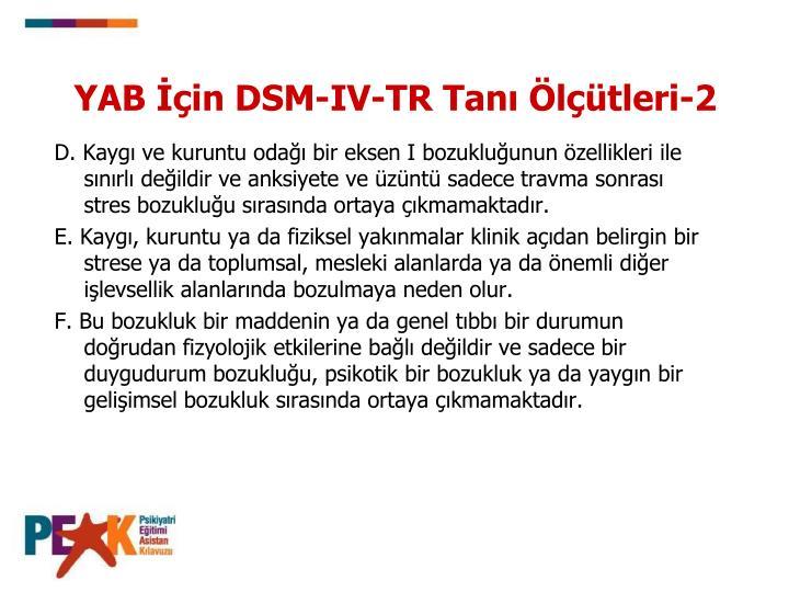 YAB İçin DSM-IV-TR Tanı Ölçütleri-2