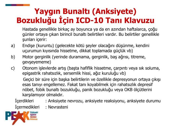 Yaygın Bunaltı (Anksiyete) Bozukluğu İçin ICD-10 Tanı Klavuzu
