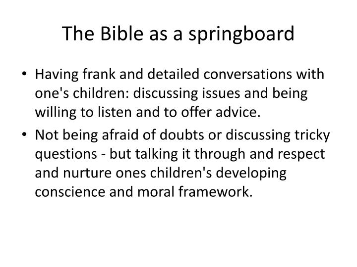 The Bible as a springboard