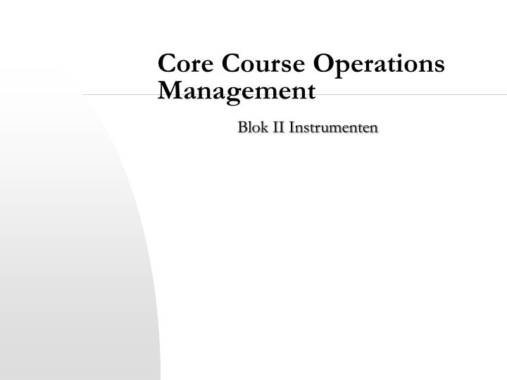 Core course operations management