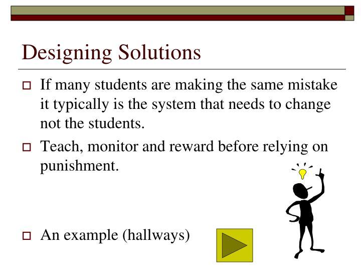 Designing Solutions