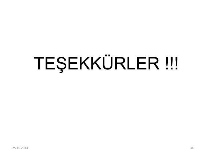 TEŞEKKÜRLER !!!