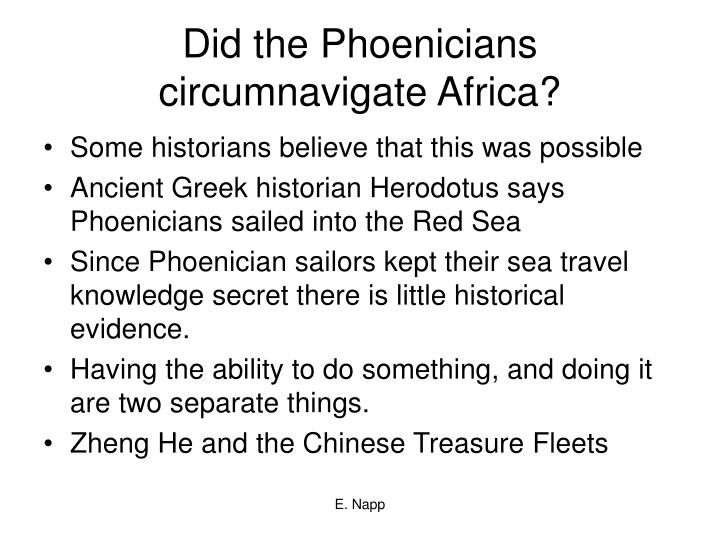 Did the Phoenicians circumnavigate Africa?