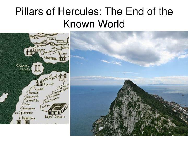 Pillars of Hercules: The End of the Known World