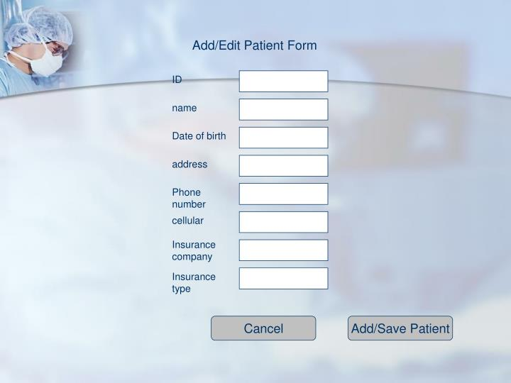 Add/Edit Patient Form
