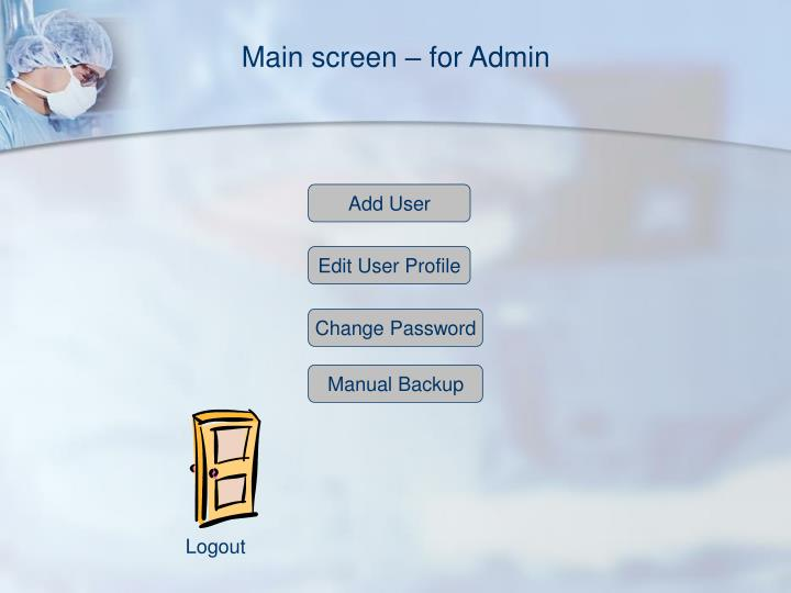 Main screen – for Admin