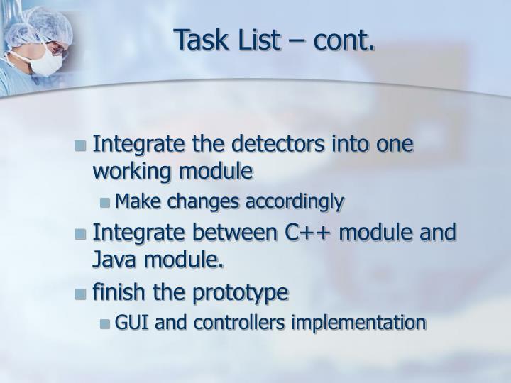 Task List – cont.