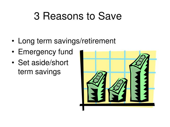 3 Reasons to Save