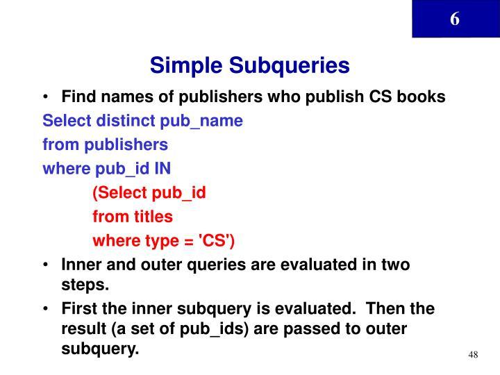 Simple Subqueries