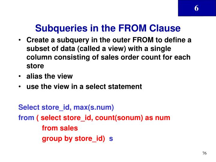 Subqueries in the FROM Clause