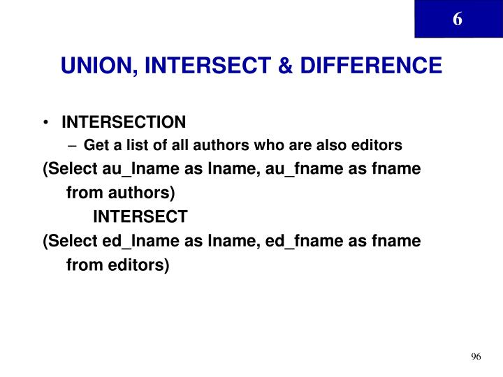 UNION, INTERSECT & DIFFERENCE