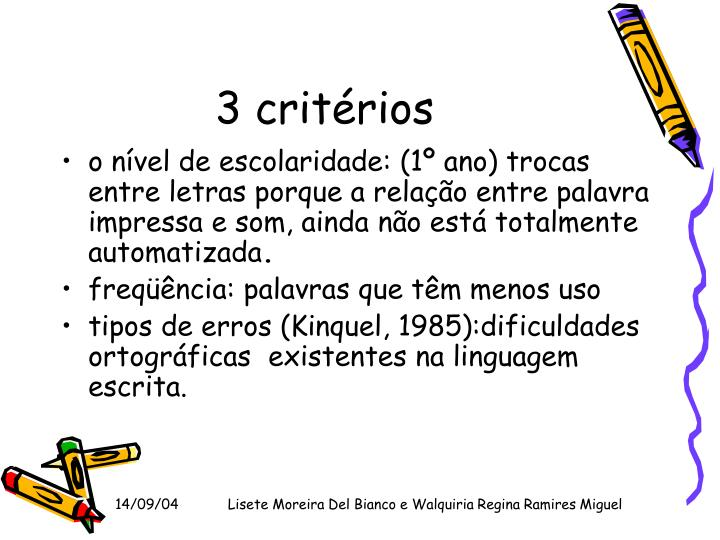 3 critérios