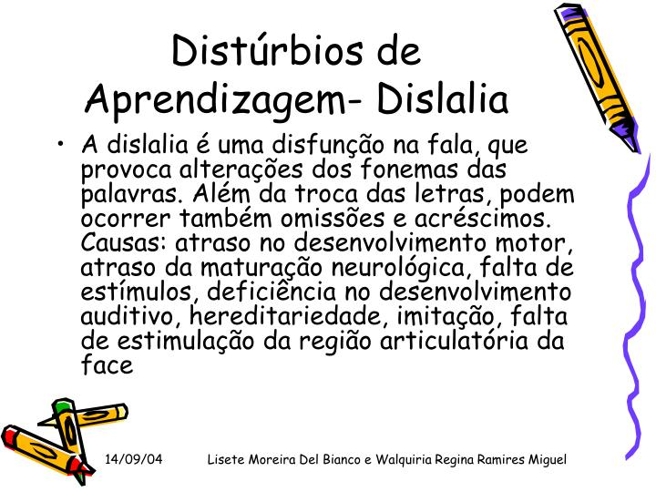 Distúrbios de Aprendizagem- Dislalia