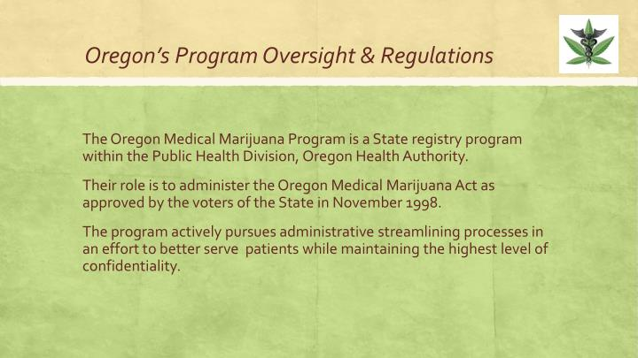 Oregon's Program Oversight & Regulations