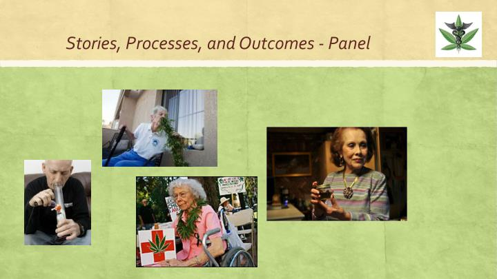 Stories, Processes, and Outcomes - Panel