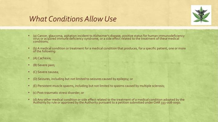 What Conditions Allow Use
